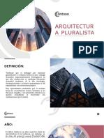 Arquitectura  pluralista historia 4.pptx