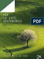 Shreder - Luce sostenibile
