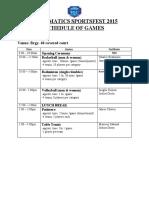 (NEW) INFORMATICS SPORTSFEST 2015 SCHEDULE OF GAMES