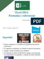 03 Excel 2013 - Uso de Fórmulas y Referencias de Celdas Prof. Dennis A. - copia.pptx