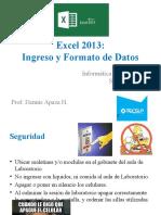 02 Excel 2013 - Ingreso y Formato de Datos Prof. Dennis A..pptx