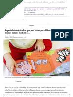 Especialistas defendem que pais leiam para filhos a partir dos 6 meses, porque melhora a ... - Jornal O Globo