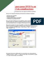 Manual para pasar DVD 9 a un DVD 5 sin complicaciones