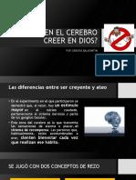 AFECTA EN EL CEREBRO CREER EN DIOS