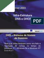 Aula 2 - Infra Estrutura DNS e DHCP