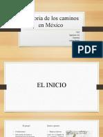 Historia de los caminos en México