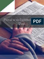 SUBSÍDIO DA LIÇÃO 10 - PROVAI SE OS ESPÍRITOS SÃO DE DEUS