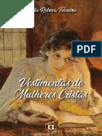 @BibliotecaCrista_Vestimentas_de_Mulheres_Cristãs_por_Camila_Rebeca.pdf