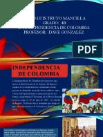 LA INDEPENDENCIA DE COLOMBIA SERGIO TRUYO.pptx