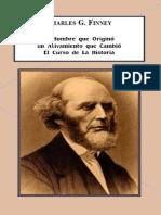 MILLER, Basil - Charles g. Finney el hombre que origino un avivamiento…