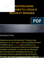 Variação Dos Pronomes Tu e Você Em Belém e Marabá1