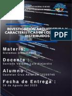 Investigación arquitectura y características de los sistemas distribuidos.pdf