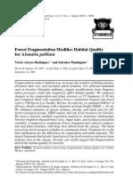 Forest fragmentation modifies habitat quality for Alouatta palliata.
