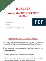 SLIDE-2 MACHINE CUTTING B DES FDP 28 JULY 2019
