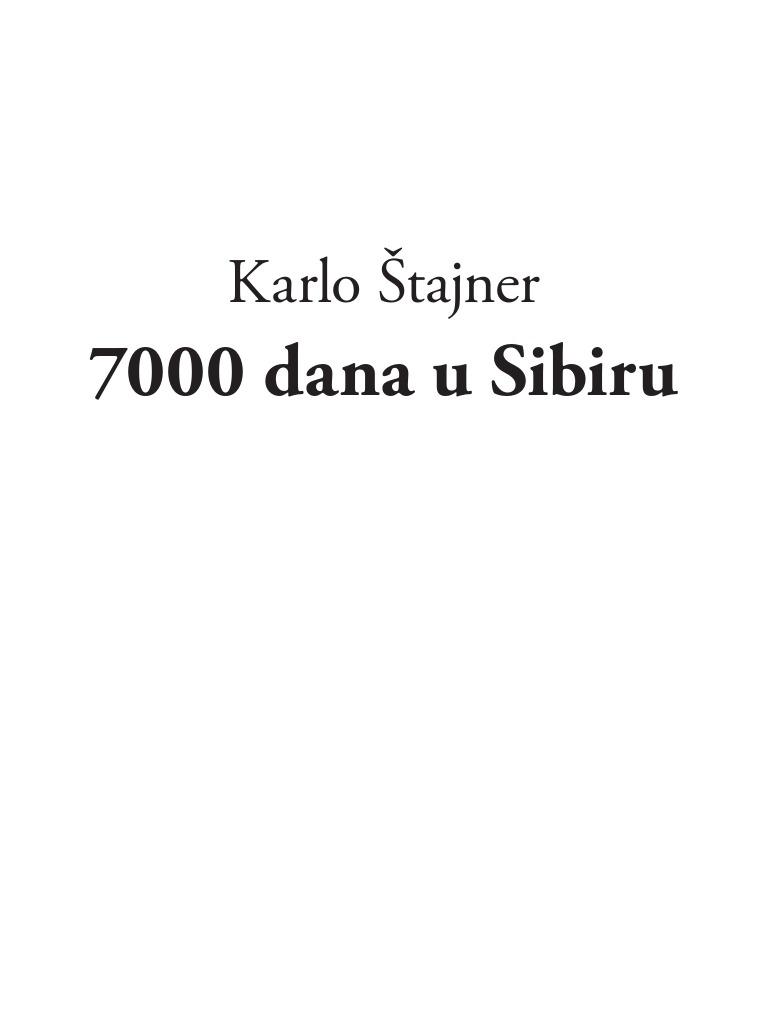 stajner karlo 7000 dana u sibiru
