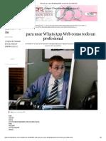 6 trucos para usar WhatsApp Web como todo un profesional.pdf