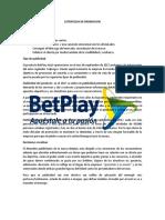 ESTRATEGIA DE PROMOCION betplay.docx