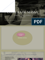 CULTURA DE MASSA E INDUSTRIA CULTURAL ppt