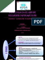 DIDÁCTICA EN EL USO DE RECURSOS INFORMÁTICOS