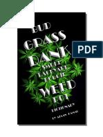 BUD GRASS DANK SMOKE BACKYARD BOOGIE WEED POT  DICTIONARY