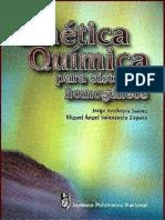 Cinética Química Para Sistemas Homogéneos Jorge Ancheyta Juárez