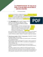Instrucciones recordatorias para la PRESENTACION DEL TAF