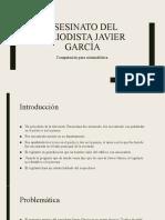 Asesinato del periodista Javier García
