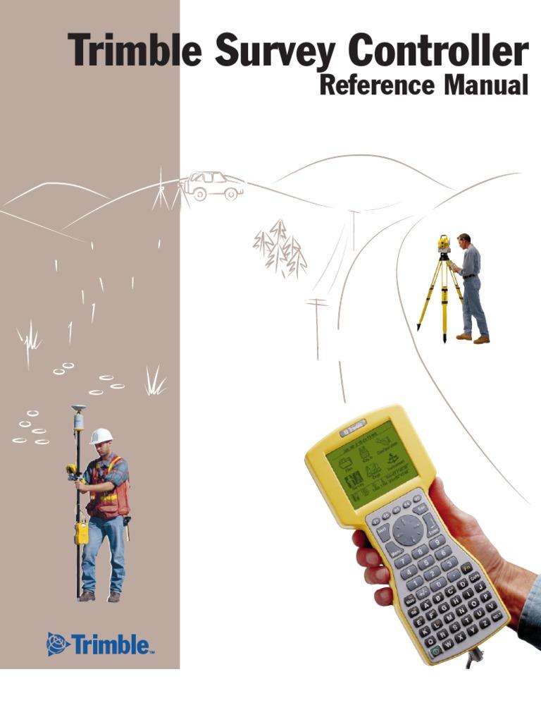 Trimble TSC1 Reference Manual | Surveying | Global Positioning System