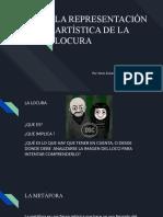 LA REPRESENTACIÓN ARTÍSTICA DE LA LOCURA