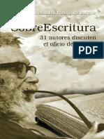 SobreEscritura_ 31 autores discuten el oficio de escribir (Spanish Edition)
