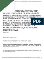 PORTARIA CONJUNTA SMT-SME Nº 003, DE 27 DE ABRIL DE 2020