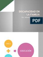 DISCAPACIDAD EN LA FAMILIA.pptx