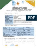 Guía de actividades y rúbrica de evaluación -Tarea 1 - Elementos históricos y teóricos de la psicopatología de la Niñez y la Adolescencia 2