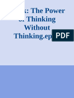 Blink, The Power of Thinking Without Thinking