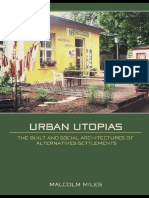 Urban Utopias_ The Built and Social Architectures of Alternative Settlements ( PDFDrive.com ).pdf