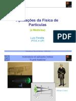 Aplicações da Física de Partículas à Medicina 2010