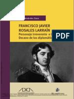 FERNÁNDEZ DAZA - FRANCISCO JAVIER ROSALES LARRAÍN PERSONAJE IRREVERENTE
