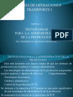 TECNOLOGÍAS PARA LA ADMINISTRACIÓN DE LA PRODUCCIÓN