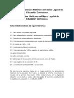 Unidad II Antecedentes Históricos del Marco Legal de la Educación Dominicana