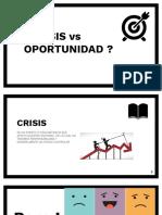 CRISIS vs OPORTUNIDAD