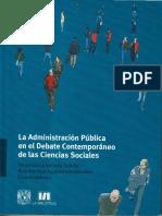 La administracion publica  un debate contemporaneo de las ciencias sociales.pdf