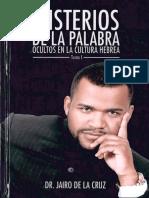 (CORREGIDO)MISTERIOS DE LA PALABRA OCULTOS EN LA CULTURA HEBREA, Dr. Jairo de la CRUZ.pdf