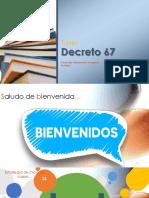 Taller Decreto 67