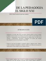 VISIONES DE LA PEDAGOGIA EN EL SIGLO XXI