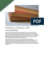 Periodismo y literatura, roles intercambiados
