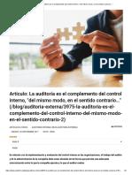 Artículo_ La auditoría es el complemento del control interno, _del mismo modo, en el sentido contrario…_.pdf