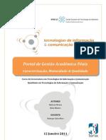 QTIC/ESTA - Caracterização, Maturidade & Qualidade - Portal de Gestão Académica Fénix