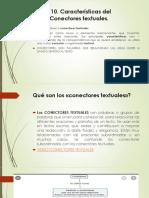 TEMA 10 Caracteristicas del Texto Conectores textuales.