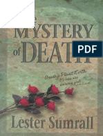 The Mystery of Death_ Goodbye P - Lester Sumrall