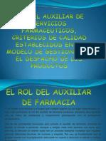 ROL DEL AUXILIAR DE SERVICIOS FARMACEUTICOS, CRITERIOS  DIAPOSITIVAS
